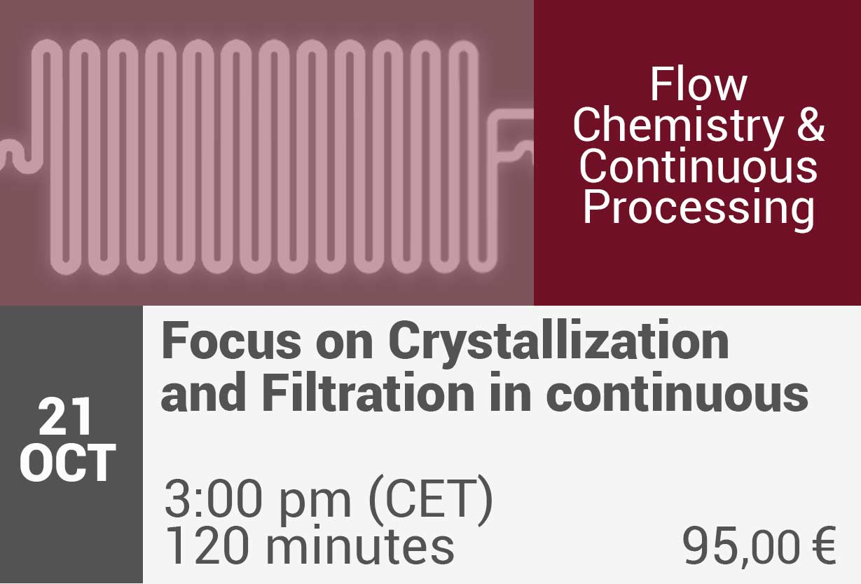 Focus on Crystallization and Filtration in continuous